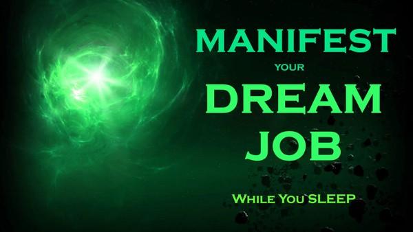 MANIFEST Your DREAM JOB Meditation - Sleep Meditation