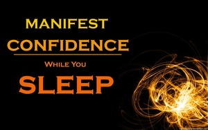 Manifest CONFIDENCE While You SLEEP - Guided Meditation