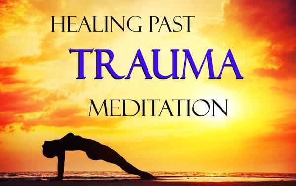 Healing Past Trauma: Guided Meditation