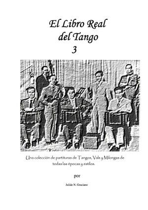 El Libro Real del Tango 3 (Real Tango book 3)