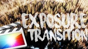 FREE EXPOSURE TRANSITION PRESET - FINAL CUT PRO X