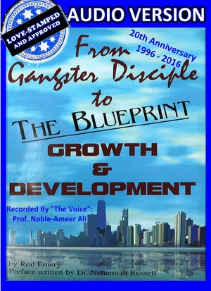 From Gangster Disciple To GROWTH & DEVELOPMENT: