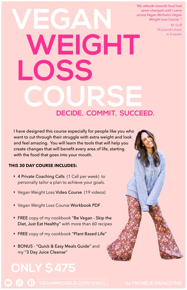 VEGAN WEIGHT LOSS COURSE by Michele Swaczyna, founder of Vegan Michele