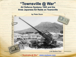 Townsville @ War - Air Defense Systems 1942 and the three Air Raids on Townsville