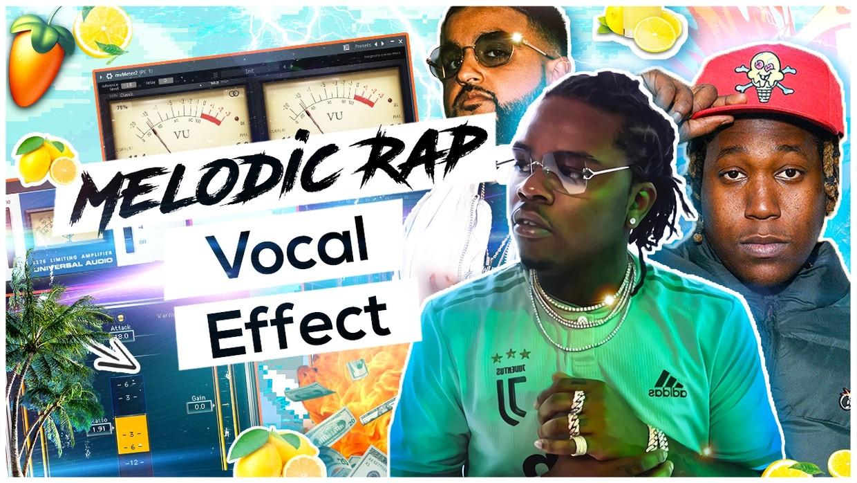 Melodic Rap Vocal Effect 🍋