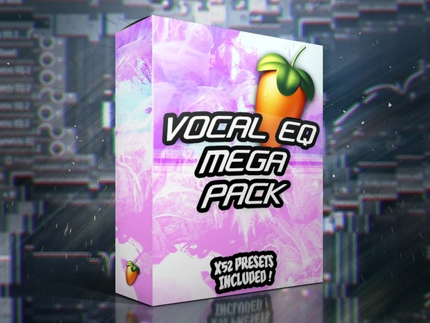 Vocal EQ MEGAPACK (X52 Presets) (Fruity EQ's)