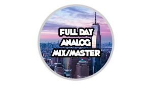 Full Day Analog Mix (X1 Track)