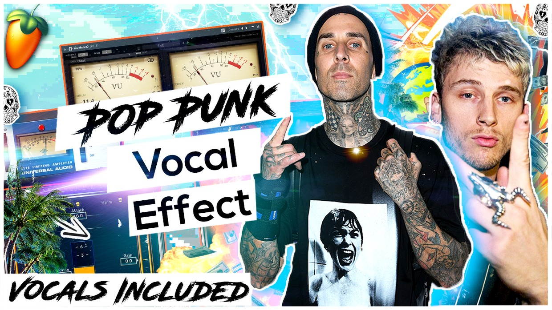 Pop Punk Vocal Effect (Vocal Edition) ✨