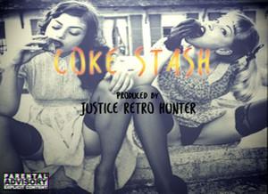 Coke Stash Prod. Justice Retro Hunter
