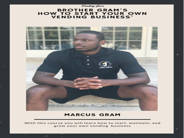 Brother Gram's 'How To Start Your Own Vending Machine Business' Ebook