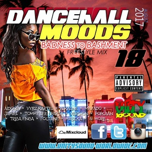 [Single-Tracked Download] Unity Sound - Dancehall Mood 18 - Badness to Bashment Freestyle Mix 2017