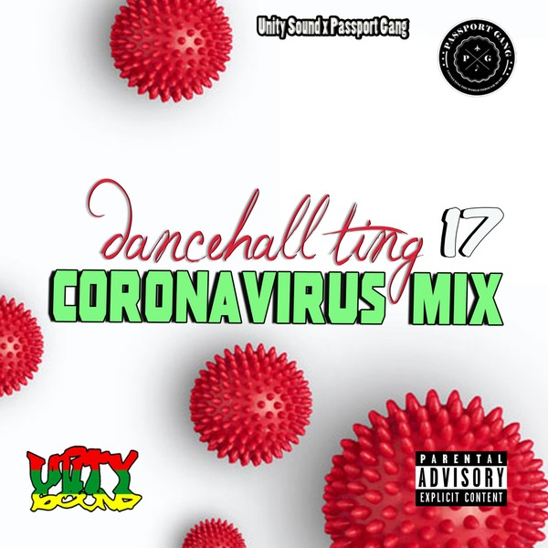[Single-Track Download] Unity Sound - Dancehall Ting v17 - Corona Virus Mix 2020
