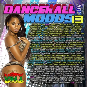 [Multi-Tracked Download] Unity Sound - Dancehall Moods 13 - Dancehall Mix Dec 2016