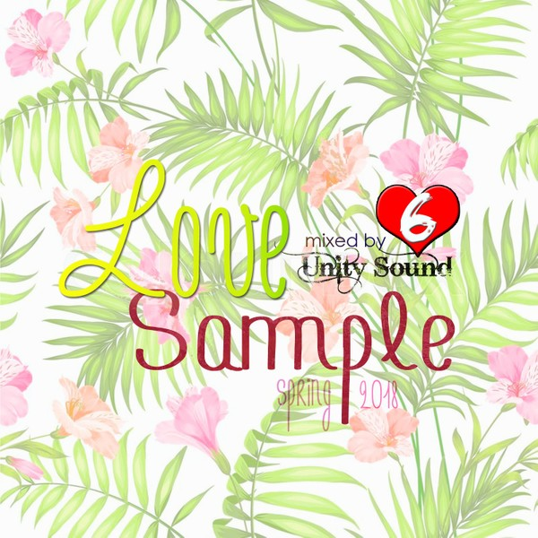 [Single-Tracked] Unity Sound - Love Sample 6 - Lovers Rock Mix April 2018