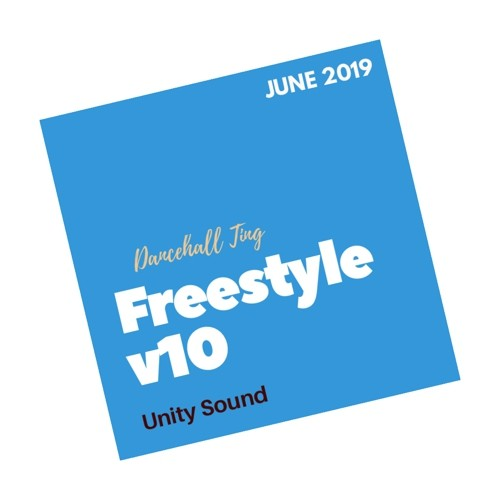 [Single Track Download] Unity Sound - Dancehall Ting v10 - Freestyle Mix - June 2019