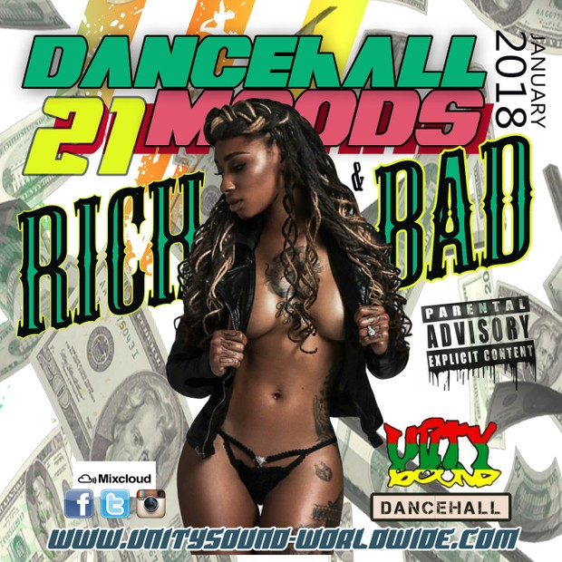 [Single-Tracked Download] Unity Sound - Dancehall Mood 21 - Rich & Bad Dancehall Mix 2018