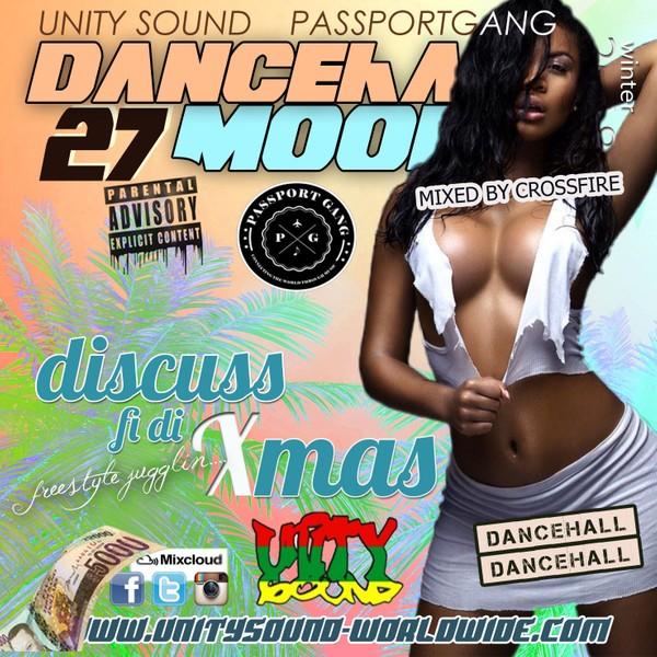 [Single-Track Download] Unity Sound - Dancehall Moods v27 - Discuss Fi Di Xmas - Dancehall Mix 2019