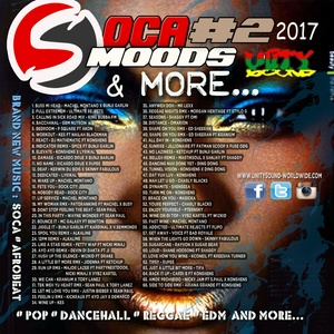 [Single-Tracked Download] Unity Sound - Soca Moods v2 & more Mix 2017