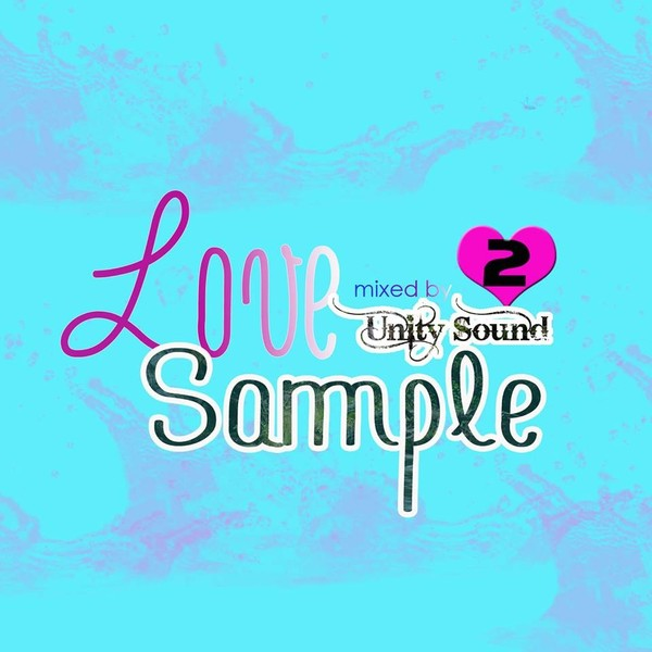[Single-Tracked Download] Unity Sound - Love Sample v2 - Lovers Mix 2016