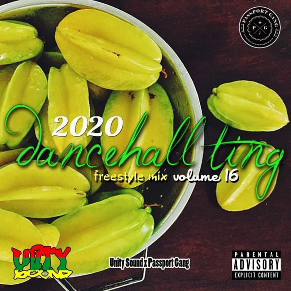 [Single Track Download] Unity Sound - Dancehall Ting v16 - Freestyle Mix 2020