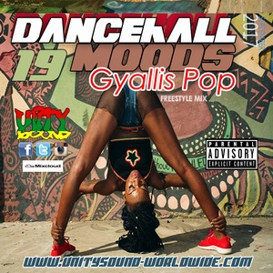 [Single-Tracked Download] Unity Sound - Dancehall Mood 19 - Gyallis Pop Freestyle Mix 2017