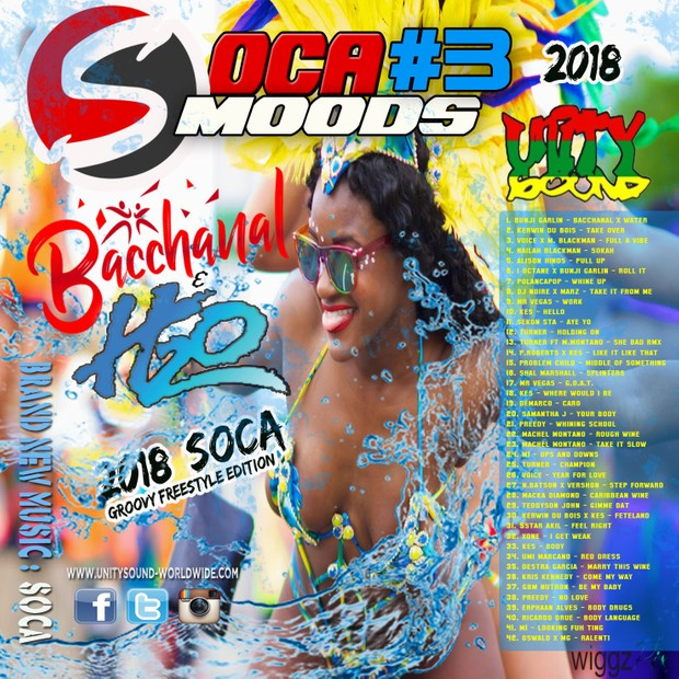 [Single-Tracked Download] Unity Sound - Soca Moods 3 - Bacchanal & H20 - Soca 2018 Mix