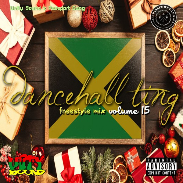 [Single-Track Download] Unity Sound - Dancehall Ting v15 - Freestyle Mix - 2019