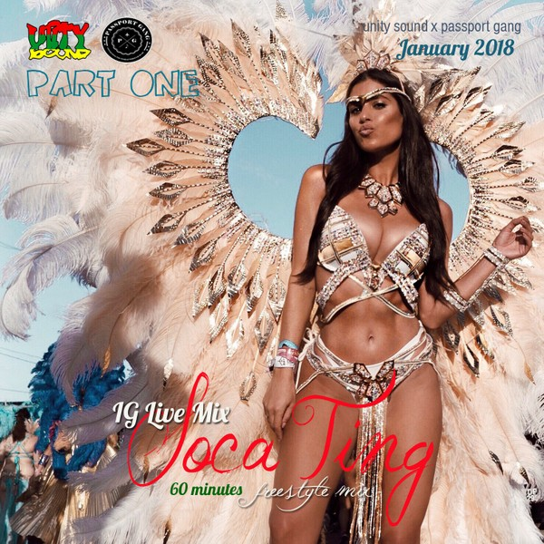 [Single-Tracked Download] Unity Sound - Soca Ting - IG Live Mix - Jan 2019 Part One