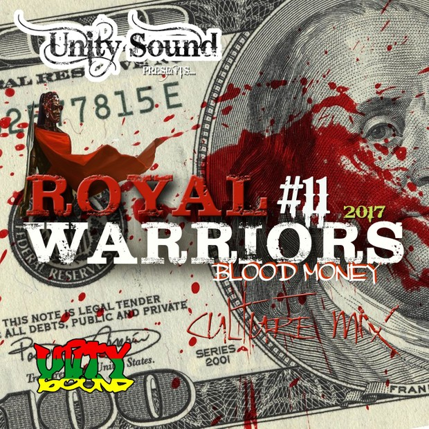 [Multi-Tracked Download] Unity Sound - Royal Warriors 11 - Blood Money - Culture Mix 2017