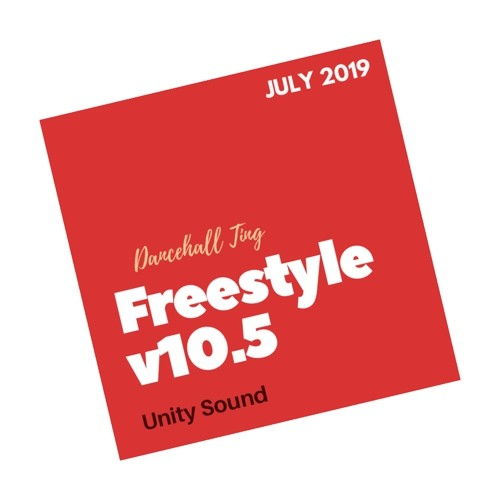 [Single-Track Download] Unity Sound - Dancehall Ting v10.5 - Freestyle Mix - July 2019