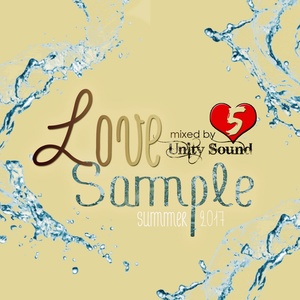 [Multi-Tracked Download] Unity Sound - Love Sample 5 - Summer Mix 2017