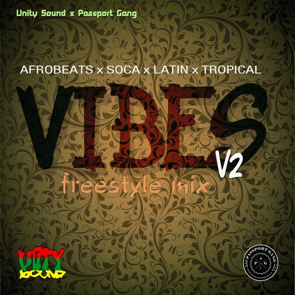 [Single Track Download] Unity Sound - Vibes v2 - Tropical x Afrobeat x Soca x Latin Freestyle Mix 20