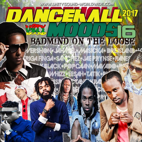[Multi-Tracked Download] Unity Sound - Dancehall Moods 16 - Dancehall Mix 2017