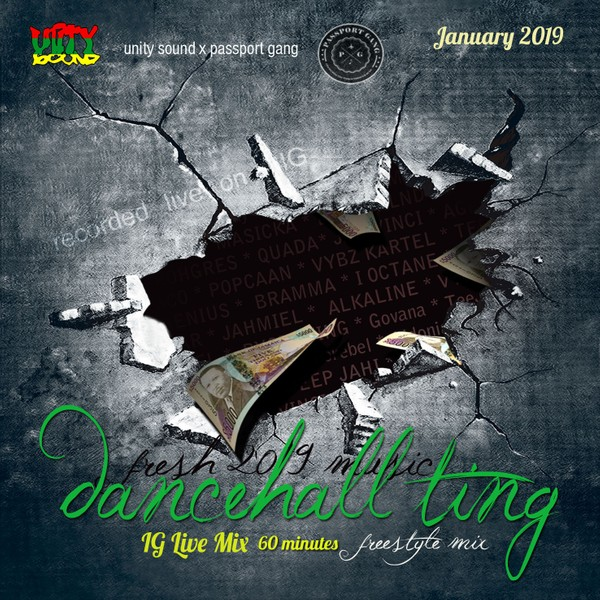 [Single-Tracked Download] Unity Sound - Dancehall Ting - IG Live Mix - Jan 2019