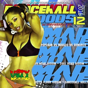 [Single-Tracked Download] Unity Sound - Dancehall Mood 12 - Mad Move Dancehall Mix 2016