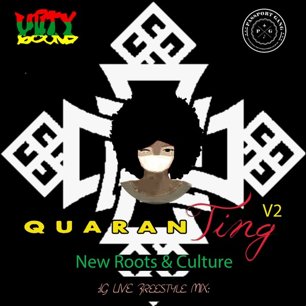 [Single-Track Download] Unity Sound - Quaran-Ting v2 - New Roots Music