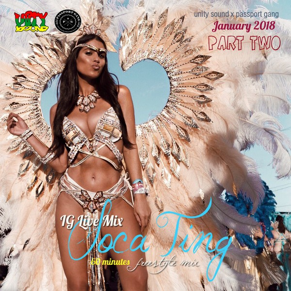 [Single-Tracked Download] Unity Sound - Soca Ting - IG Live Mix - Jan 2019 Part Two