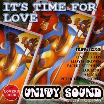 [Single-Tracked Download] Unity Sound - Time For Love - Lovers Rock Mix - 2005
