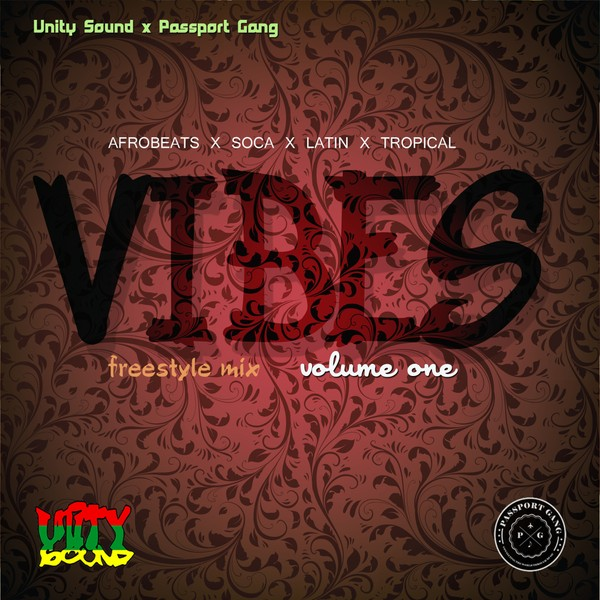 [Single-Track Download] Unity Sound - Vibes Volume 1 - Afrobeats x Soca x Latin x Tropical Mix 2019