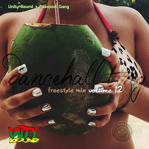 [Single-Track Download] Unity Sound - Dancehall Ting v12 - Freestyle Mix 2019
