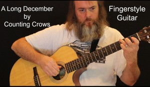 A Long December - Counting Crows - Fingerstyle Guitar TAB / Sheet Music