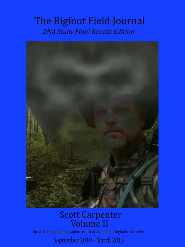 The Bigfoot Field Journal Volume II - Updated