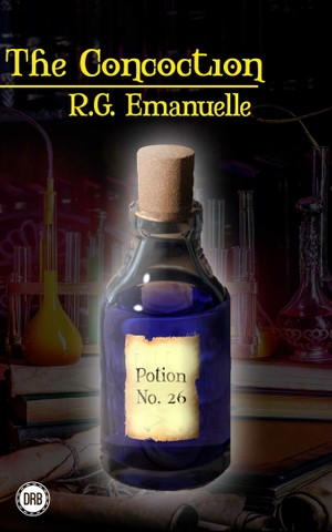 The Concoction by R.G. Emanuelle (mobi)