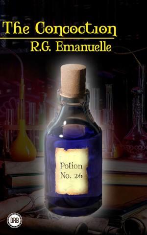The Concoction by R.G. Emanuelle (epub)