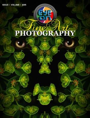 Eye on Fine Art Photography - Issue 1, Volume 1, 2015