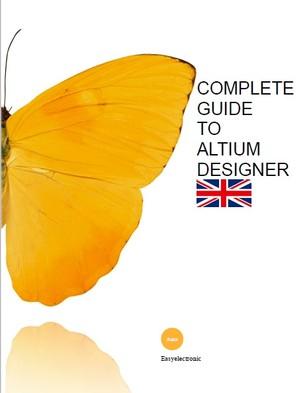 Complete Guide to Altium Designer