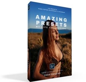 Amazing Presets: My Life Collection Pack c/ +35 presets desenvolvidos por João Guilger