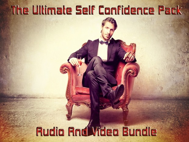 The Ultimate Self Confidence Pack (Audio And Video Bundle)