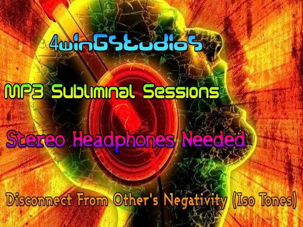 Disconnect From Other's Negativity with isochronic tones MP3 Subliminal Session