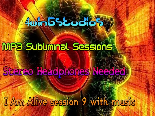 I Am Alive session 9 with music MP3 Subliminal Session
